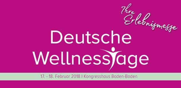 Nicht vergessen: 17.02-18.02.2018 – Deutsche Wellnesstage in Baden Baden
